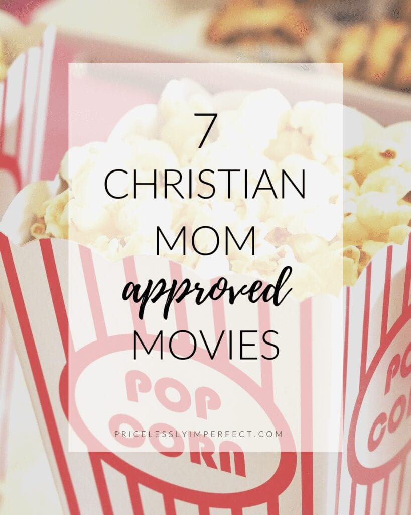 7 Christian Mom Approved Movies