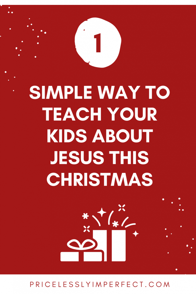 Christmas isn't about presents and this one simple hack will help your kids learn the true meaning of Christmas: Jesus