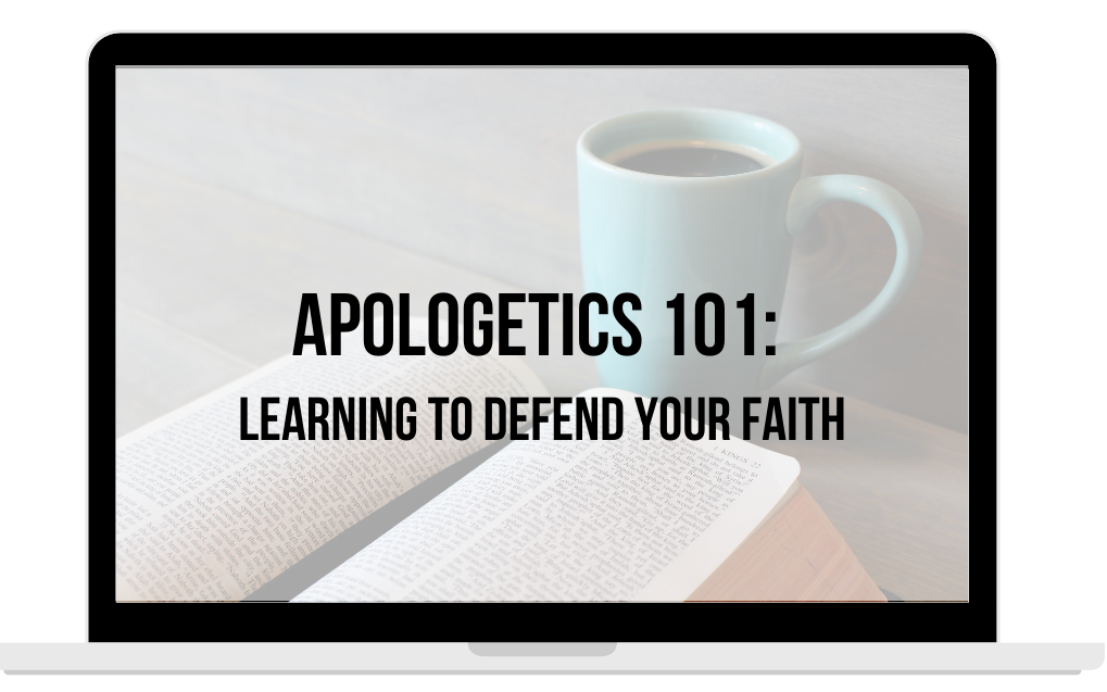 Learn Christian Apologetics a necessity for Christians, especially moms